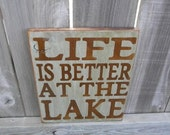 Life is better at the Lake - primitive subway sign