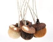 6 Wool Felted Acorn Ornaments, Brown, Latte, Coffee, Needle Felted
