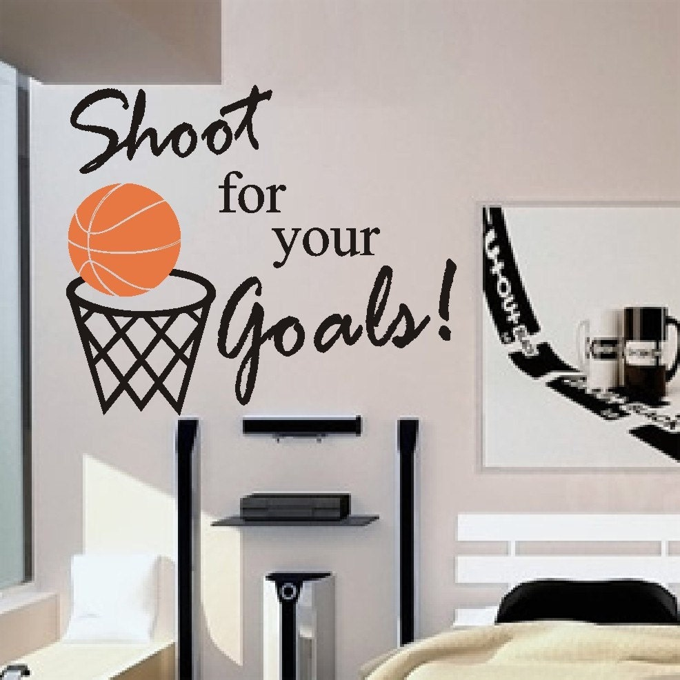 Basketball Quotes: Basketball Shoot For Your Goals Vinyl Wall Lettering Vinyl
