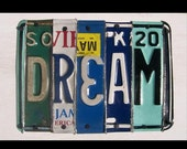 Funky DREAM Word Block - Custom Words Available - Recycled Vintage License Plate Sign Art - Salvaged Wood - Upcycled Artwork
