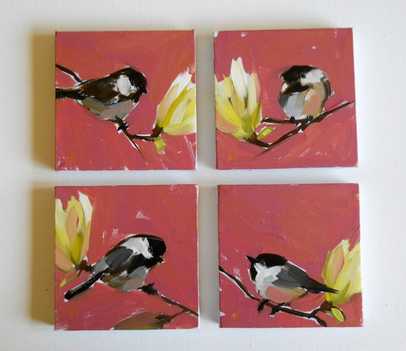 chickadees and magnolia blossoms four 6 x 6 inch paintings (four 15 x 15 cm)