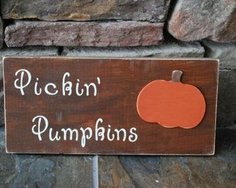 Pickin Pumpkins rustic sign for halloween ready to ship custom available