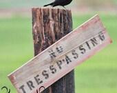 No Trespassing - 8x10 Fine Art Photo Print