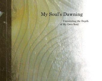 My Soul's Dawning Poetry eBook