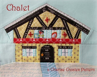 Chalet Paper Pieced Pattern