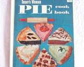 Today's Woman Pie Cook Book 1953 by Hyla Nelson O'Connor An Arco How To Book Pastry Baking HC