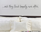"""And they lived happily ever after...Peel and Stick Bedroom Wall Quotes Words Sayings Removable Wall Lettering Sticker( 4"""" X 29"""")"""