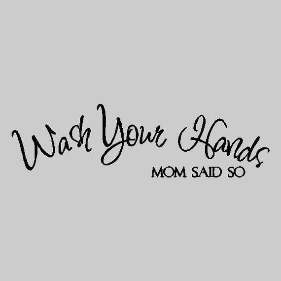 Quotes For The Bathroom: Wash Your Hands..... Bathroom Wall Quotes Words Sayings