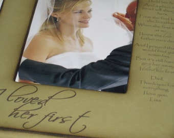 Father of the Bride, Father's Day Gift, For my Father on my Wedding Day - I Held Her First - Personalized Photo Frame