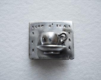 My Cup O' Tea Pin