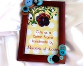 Button Embellished 4x6 Photo Frame- Blues, Browns, Horizontal or Vertical