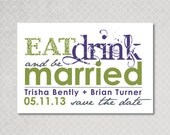 Eat Drink and be Married Save the Date Magnet, Postcard