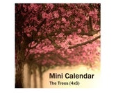 2011 Calendar - MINI calendar - The perfect stocking stuffer for your favorite art lover - under five dollars  - The Trees (4x6)
