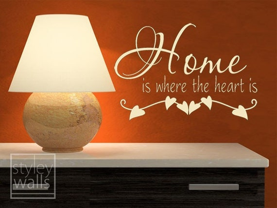 Vinyl Wall Decal Home Is Where The Heart Is By Styleywalls