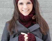 Burgundy Cowl, Headband and Fingerless Gloves