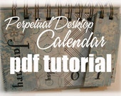 PDF Tutorial --- Perpetual Desktop Calendar --- Create Your Own Gifts This Christmas