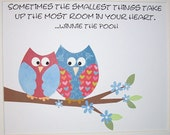 Kids Wall Art, Children's Room Decor, Owls, Red, Blue, Pooh Quote, Sometimes the smallest things take up the most room in your heart
