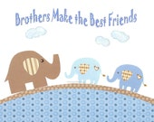 Kids Wall Art, Baby Boy Room Decor, Nursery Decor, Children's Room Art, Elephant, Blue, Brown, Brothers Make The Best Friends, 8x10 Print