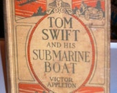 Tom Swift and His Submarine Boat, 1910, by Victor Appleton