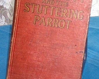 Poppy Ott and the Stuttering Parrot, by Leo Edwards, 1926
