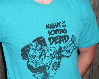 Night of the Loving Dead T shirt