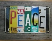 PEACE upcycled license plate sign PACE SHALOM LOVE HAPPINESS BEAUTY New Mexico Colorado Montana Oregon Kansas
