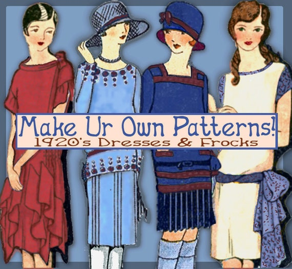 Sew 1920s Frocks - Easy - Make your own Dress Patterns and MORE -THINK Downton Abbey - PDF e-Booklet