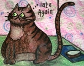 """Original Cat ACEO - """"Late Again"""" - Angry Impatient Cat"""