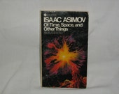 "Vintage 1975 Science Fiction book, ""Of Time, Space, and Other Things"" by Isaac Asimov"