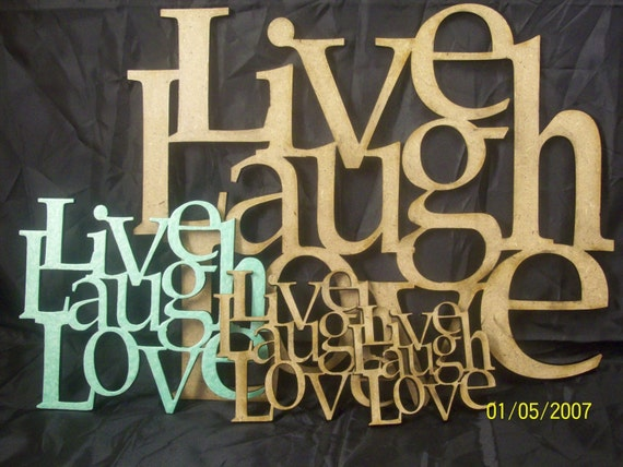 Live Laugh Love Wall, Door, or Desk Sign One Solid Piece of MDF Wood