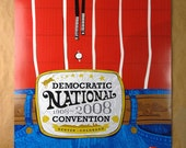 2008 Democratic National Convention Poster - Buckle (off-set print)