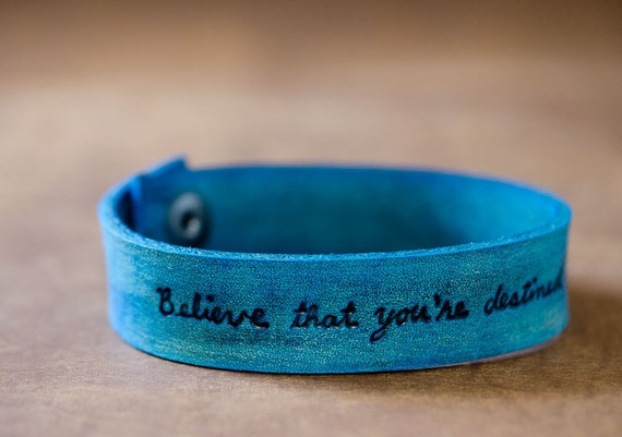 Believe You Can Do Great Things - Custom Leather Cuff in Blue