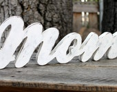 Wood Sign Mom Photo Prop White Shabby Chic Cottage Chic