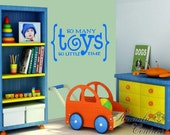 Playroom Vinyl Decor - So Many Toys So Little Time
