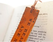 SALE - Leather bookmark - Wonky Text SALE - We Read to Know We Are Not Alone - C.S. Lewis quote - stamped, tooled and stained with turquoise