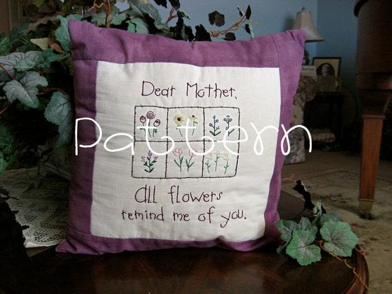 PATTERN- PDF- Dear Mother Stitchery- Hand Embroidery