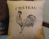 French Burlap Pillow w/Rooster by Les Petits Tresors- Handmade Shabby Cottage Decor