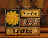 """You Are My Sunshine Summer  Sign  5.5"""" wide and 4.5"""" tall."""
