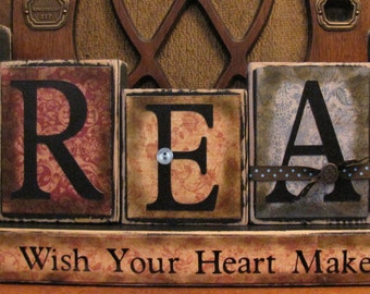 inspriational Sign Dream - A Wish Your Heart Makes