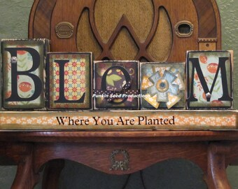 Spring Sign, spring decor, spring blocks, Easter sign, Easter decor - Bloom Where You are Planted