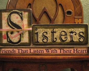 Sister Sign, Sister Gift, Gift for Sister, Sister Blocks, Personalized Sister Sign,  Sisters - Friends Who Listen With Their Hearts Sign