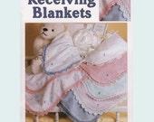 Leisure Arts Crochet Pattern Leaflet Recieving Blankets Part No. 2581