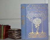 first edition Flowers of The Dusk, by Myrtle Reed 1908