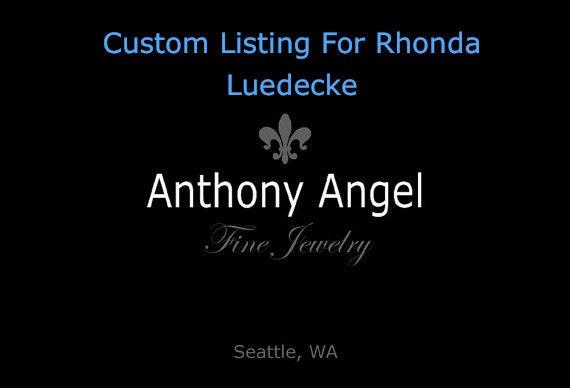 Custom Listing For Rhonda Luedecke Deposit