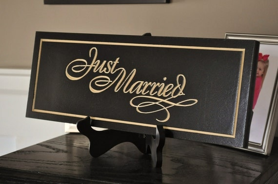 Just Married Carved Engraved Wood Sign