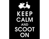 Keep Calm and Scoot On, 5x7 Print VESPA Scooter (BLACK featured) Buy 3 get One FREE keep calm art keep calm print