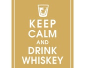 Keep Calm and Drink Whiskey - Art Print (Barrel Glass with Ice) (Golden Chariot Featured) Keep Calm Art Prints and Posters