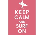 Keep Calm and Surf On, 5x7 Print (Surfer Girl) (featured in Raspberry Kisses) Buy 3 Get One Free