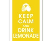 Keep Calm and Drink Lemonade-13x19 Poster (Featured in Canary Yellow) Buy 3 and get 1 Free - KeepCalmShop