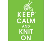 Keep Calm and KNIT ON (B) - Art Print (Featured in Grass Green) Keep Calm Art Prints and Posters
